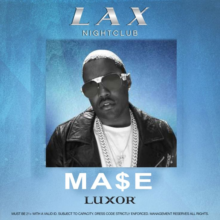 On Saturday night in Las Vegas Mase is set to perform live at LAX Nightclub. Join the event by getting on the club guest list for free.