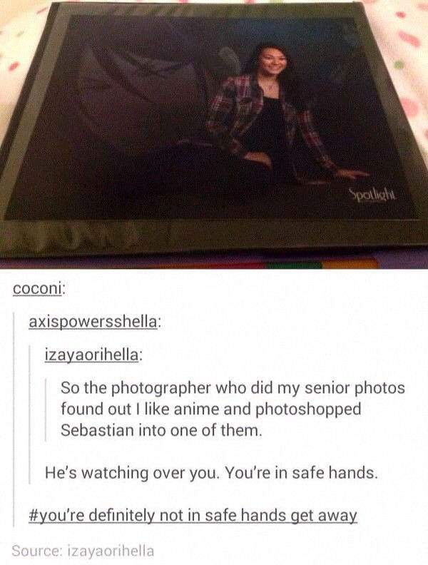 Why can't this happen to me? Lol I even went to one of my school picture days wearing a Tokyo Ghoul shirt! Hint-hint photographers
