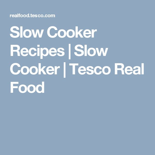 Slow Cooker Recipes | Slow Cooker | Tesco Real Food
