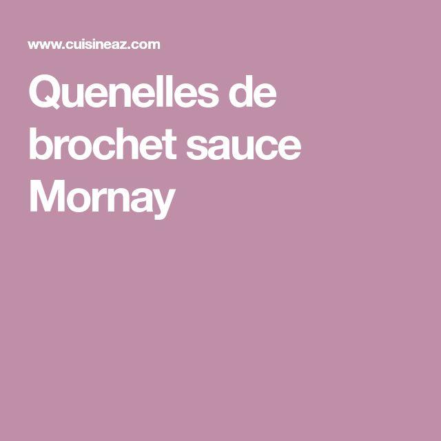Quenelles de brochet sauce Mornay