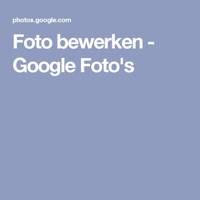 Foto bewerken - Google Foto's