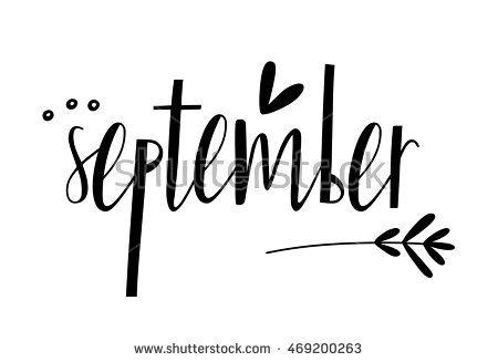 Hello September. Trend calligraphy. Vector illustration on white background. Elements for design.