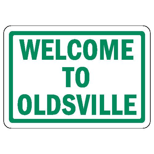 over the hill sign printable   Welcome To Oldsville   Over ...