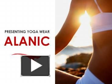#Motivate yourself with #Alanic #Yoga #Wear