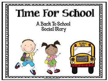 Time For School - A Back To School Social StoryThis Back to School social story is designed to help children cope with the transition of coming back to school after summer vacation. This is a visual story made for children with autism; however, all children can benefit from this story.