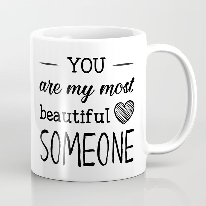 neoteric design unique coffee mugs. You are my most beautiful someone coffee mugs cute quotes funny unique for  her him nerdy sayings cool pretty mom girly personalized design M s de 25 ideas Cool Inspiration Beautiful Coffee Mugs Home Design Plan
