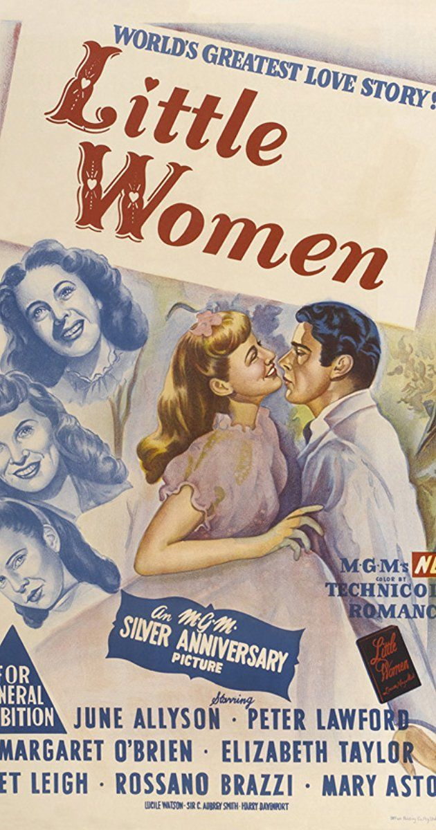 Directed by Mervyn LeRoy.  With June Allyson, Peter Lawford, Margaret O'Brien, Elizabeth Taylor. The March sisters -- Meg, Jo, Beth and Amy -- struggle to make ends meet in their New England household while their father is away fighting in the Civil War. Despite harsh times, they cling to optimism, often with neighbor Laurie (Peter Lawford) as a companion. As they mature, they face burgeoning ambitions and relationships, as well as tragedy, all the while maintaining their unbreakable bond...