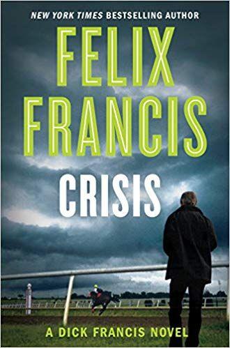 Pdf Download Crisis A Dick Francis Novel Free Epub Mobi Ebooks