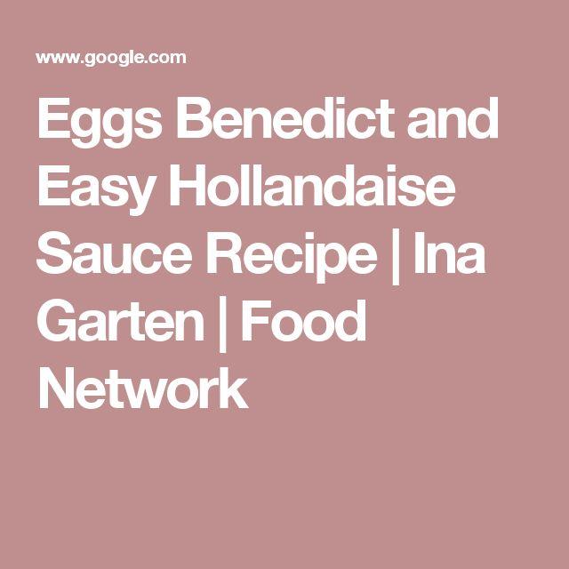 Eggs Benedict and Easy Hollandaise Sauce Recipe | Ina Garten | Food Network