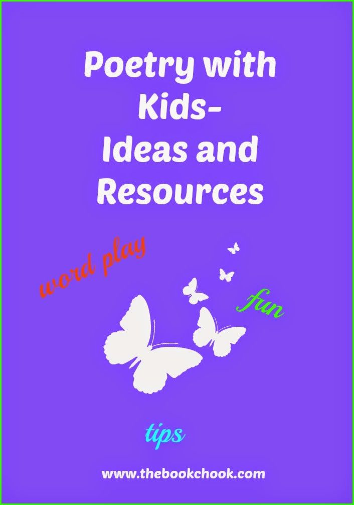 The Book Chook: Poetry with Kids - Ideas and Resources