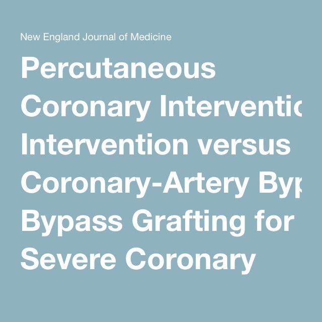 Percutaneous Coronary Intervention versus Coronary-Artery Bypass Grafting for Severe Coronary Artery Disease — NEJM