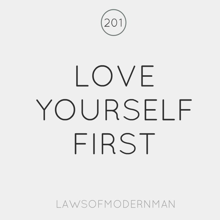 Love yourself first Exaggerate. You