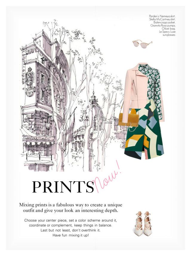 """""""PRINTS NOW!"""" by paint-it-black ❤ liked on Polyvore featuring Le Specs, Gianvito Rossi, Balenciaga, STELLA McCARTNEY, Parden's, Chloé, StreetStyle, CasualChic and mixingprints"""