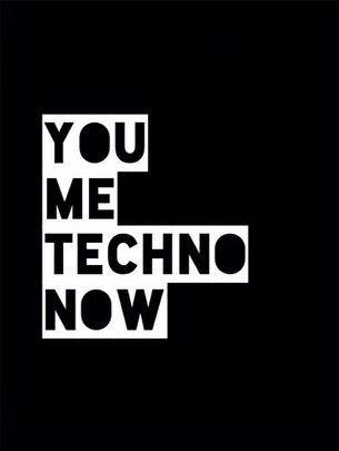 Techno: you and me