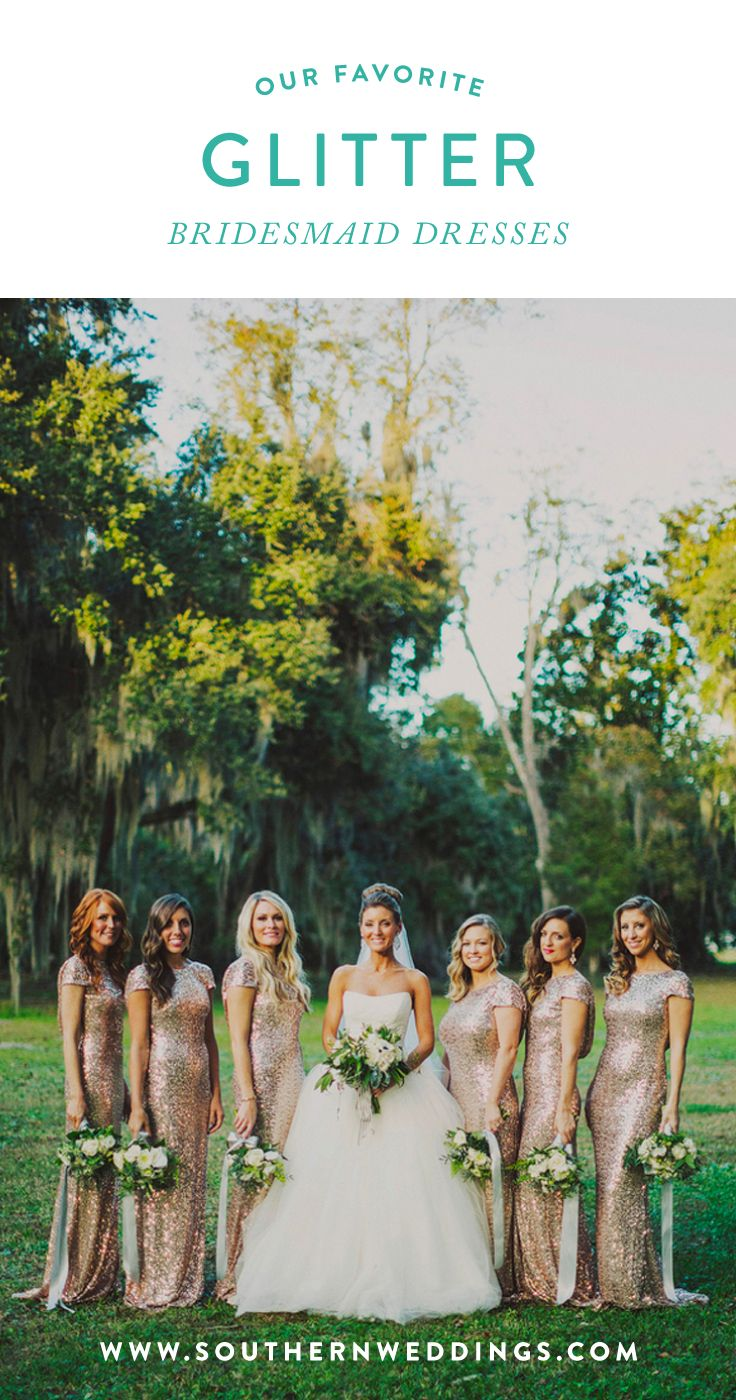 our favorite glitter bridesmaid dresses!