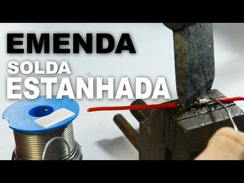 Emenda com solda estanho - ( Estanhada ) - YouTube