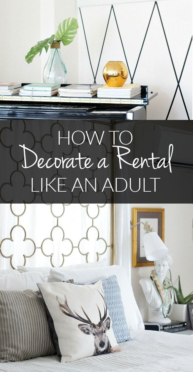 Home Decor How To Decorate Like An Adult Even If You Re In A