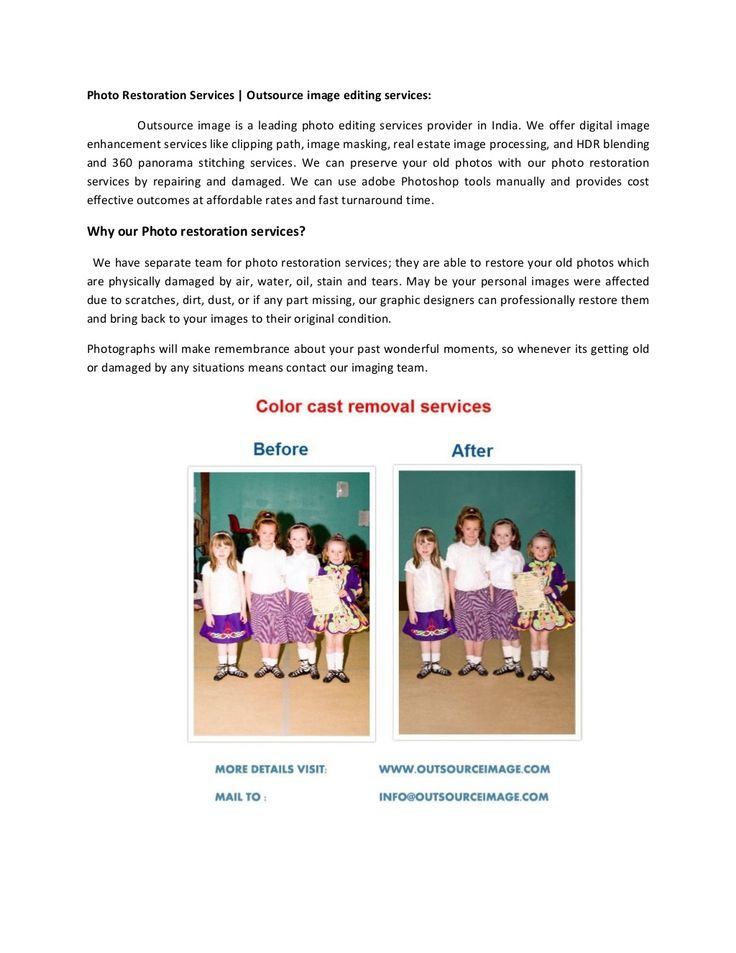 Photo restoration services,outsource image editing services by Outsource Image via slideshare