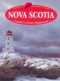 Nova Scotia: Canada's ocean playground. Gr.4-6.