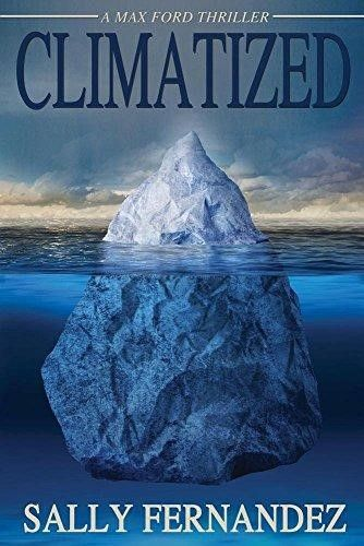 Climatized: A Max Ford Thriller