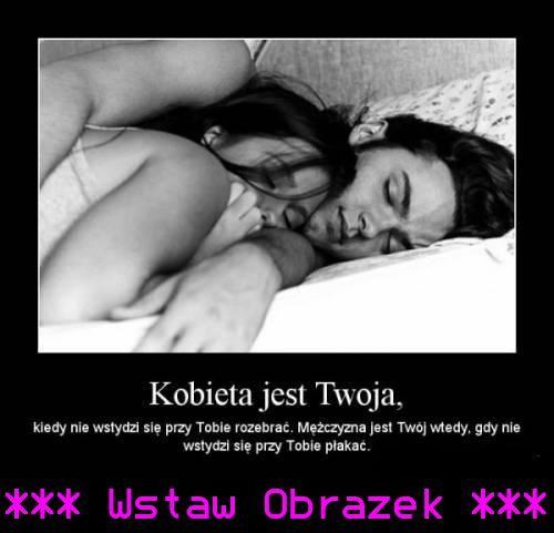 Kobieta jest twoja...