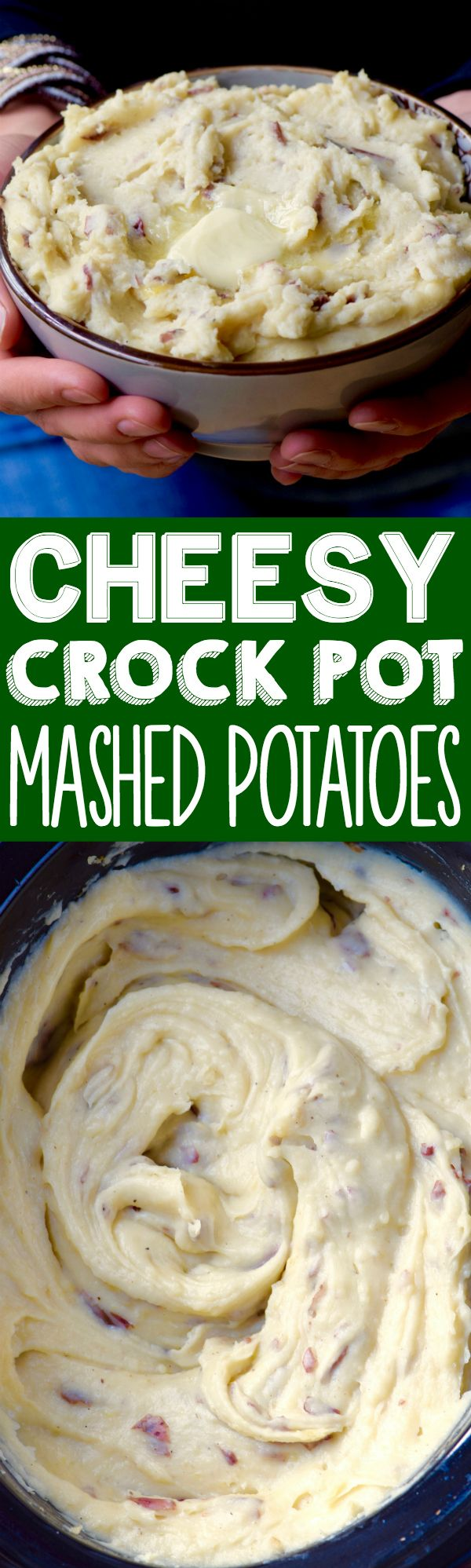 These Cheesy Crock Pot Mashed Potatoes are so easy and the BEST mashed potatoes I've ever had!