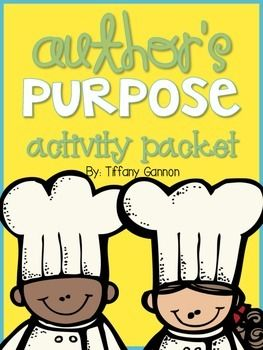 Author's Purpose Activity Packet---newly revised so please re-download the updated pack if you already own it!