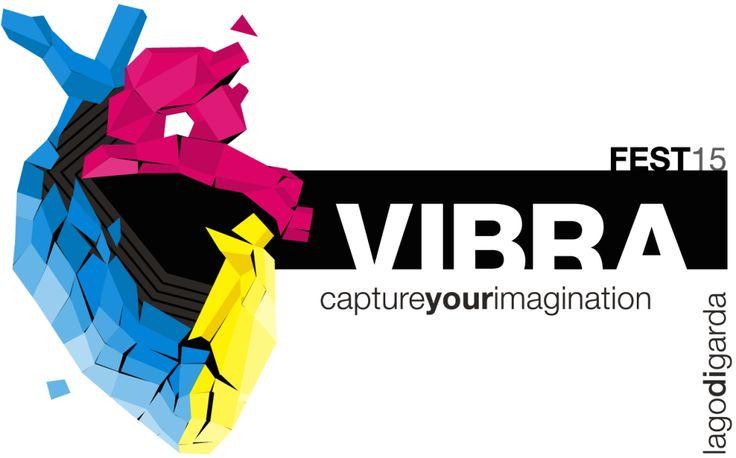 Cos'è Vibra? « VIBRA Fest – 27.28 June 2015 – Capture your Imagination