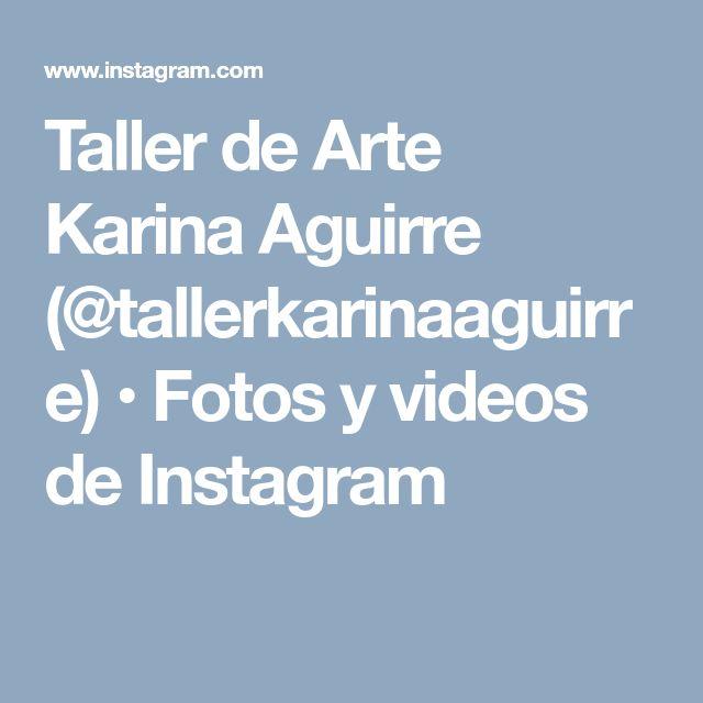 Taller de Arte Karina Aguirre (@tallerkarinaaguirre) • Fotos y videos de Instagram