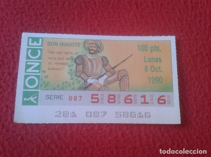 CUPÓN DE LA ONCE LOTERÍA LOTERY LOTERÍAS DON QUIJOTE DE LA MANCHA SPAIN ESPAÑA VER FOTO 8 OCT. 1990