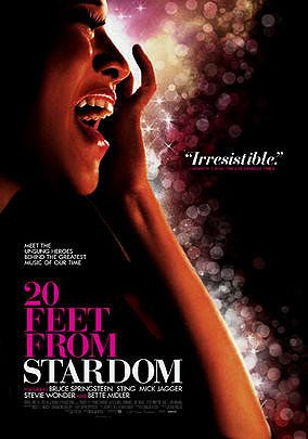 20 Feet From Stardom (Documentary, 2013)   Absolutely worth the watch!  Amazing lives by very talented folks.