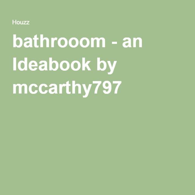 bathrooom - an Ideabook by mccarthy797