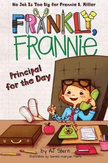 Frannie has been named principal for the day and she couldn't be more excited! To spend the whole day in an office?-with a desk, a copier, and swivel chair, no less?-is beyond her wildest dreams! Pret