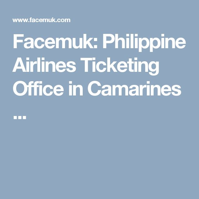 Facemuk: Philippine Airlines Ticketing Office in Camarines ...