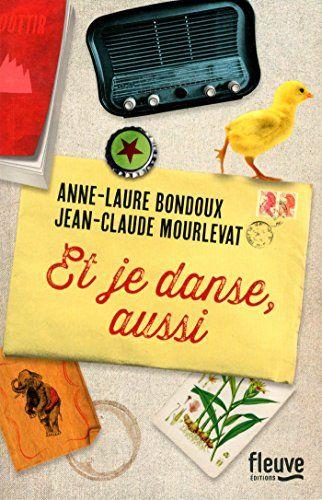 Et je danse, aussi de Anne-Laure BONDOUX http://www.amazon.fr/dp/2265098809/ref=cm_sw_r_pi_dp_xaV6vb1HCZQBE