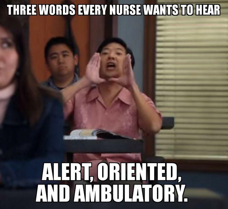 Alert and oriented please - #nurse #nursing #rn #meme #funny #memes #nursingschool