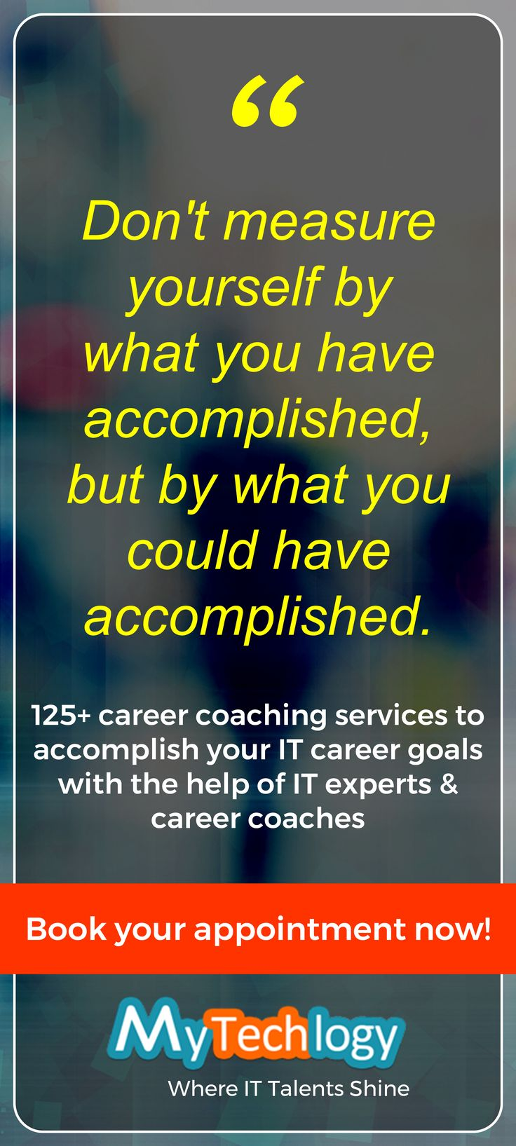 125+ IT Career Coaching Services, 50+ IT experts and career coaches ready to help you in your IT career progression. To book your appointment visit: https://www.mytechlogy.com/IT-career-development-services/