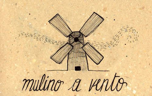 Italian Language ~   Mulino a vento (Windmill)