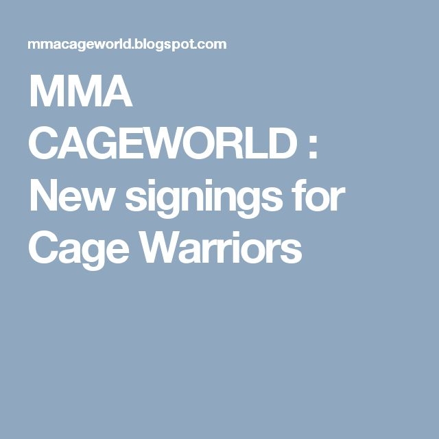 MMA CAGEWORLD : New signings for Cage Warriors