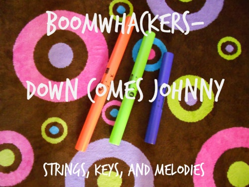 Boomwhackers- Down Comes Johnny