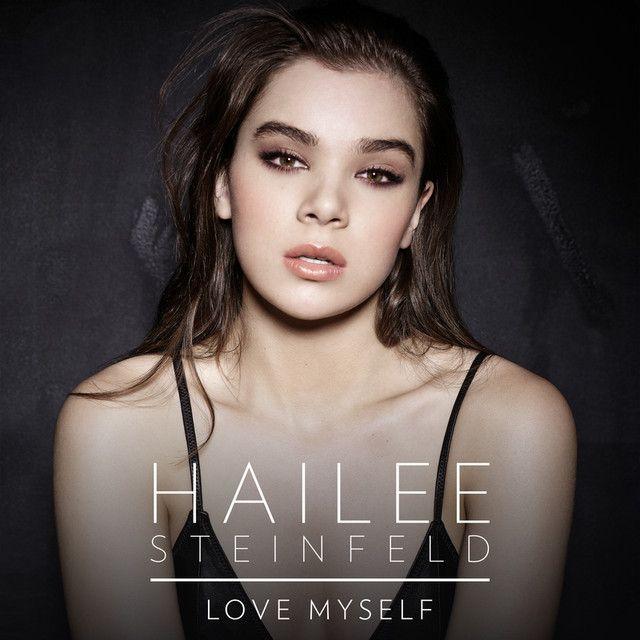 Saved on Spotify: Love Myself by Hailee Steinfeld (http://ift.tt/1EcS7ZP) - #SpotifyMeetsPinterest
