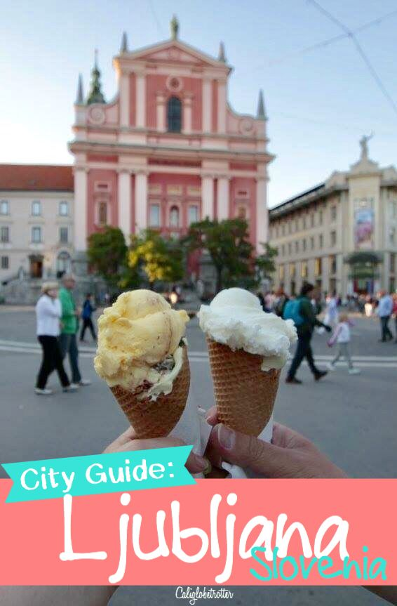A Quick City Guide to the hipster capital of Ljubljana, Slovenia - California Globetrotter