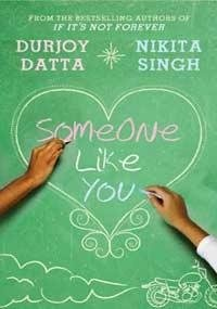 Someone Like You by Durjoy Datta, Nikita Singh