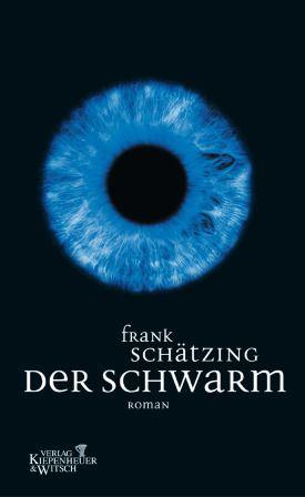 Der Schwarm - Frank Schätzing - Kiepenheuer & Witsch