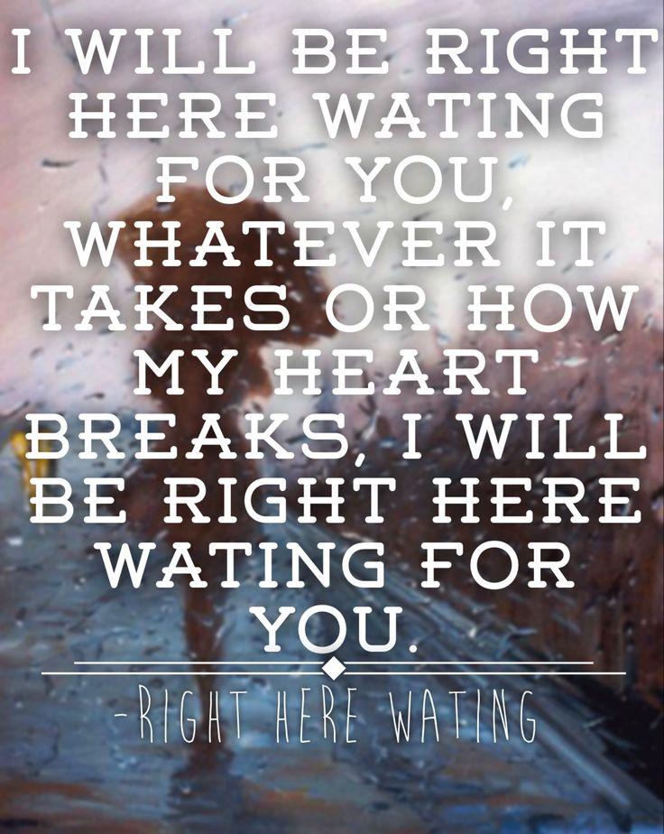 Right here waiting-Richard Marx