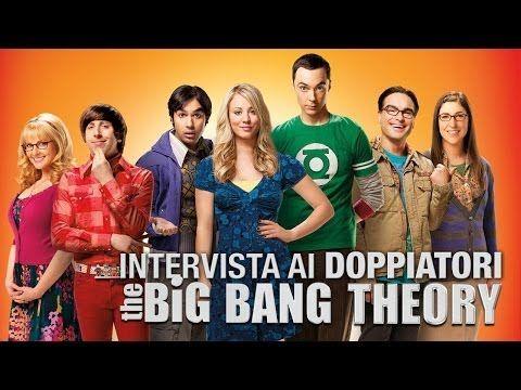 the big bang theory: intervista ai doppiatori