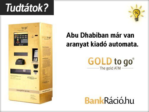 Abu Dhabiban már van aranyat kiadó automata. Forrás: http://ifitshipitshere.blogspot.hu/2010/09/candy-bar-or-gold-bar-two-companies.html