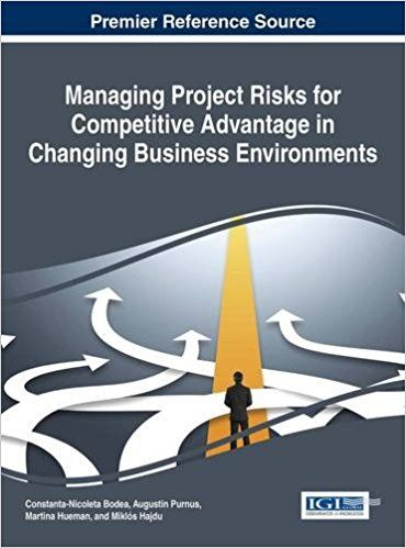Risk management is a vital concern in any organization. In order to succeed in the competitive modern business environment, the decision-making process must be effectively governed and managed. Managing Project Risks for Competitive Advantage in Changing Business Environments presents critical discussions on effective risk management in projects and methods to ensure overall success in project outcomes.