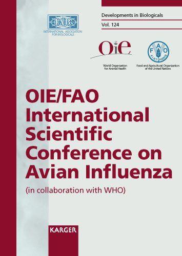 Avian Influenza: OIE/FAO International Conference, Paris, April 2005: Proceedings (Developments in B