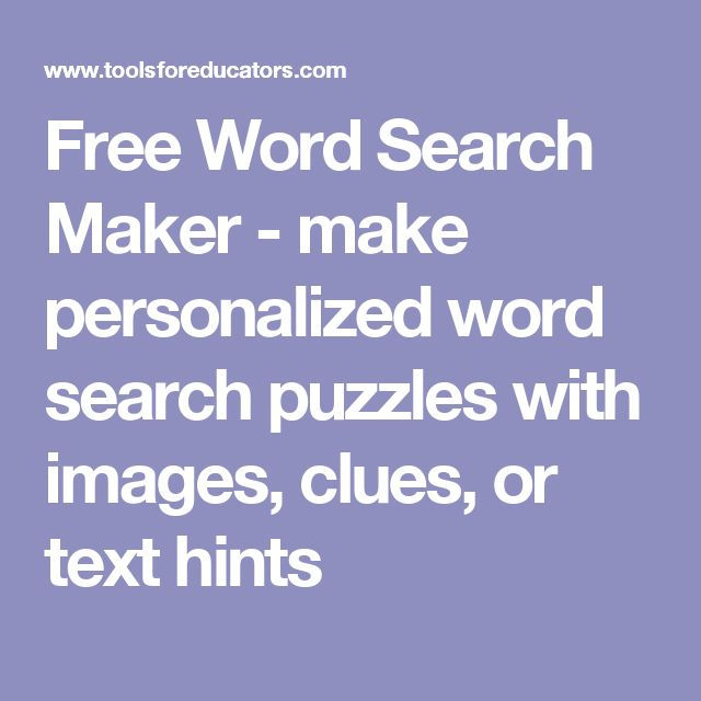 Free Word Search Maker - make personalized word search puzzles with images, clues, or text hints